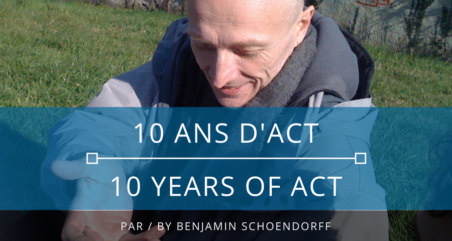 10 years of ACT